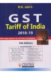 GST Tariff of India - 2018 - 19 (With Ready Reckoner for GST Rates and Exemptions)