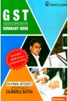 Goods and Service Tax (GST) - Summary Book - CA Final IDT (GST)(For May 2019 Exams - Both Old and New Syllabus)