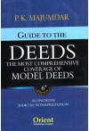 Guide to the Deeds (The Most Comprehensive Coverage of Model Deeds) Alongwith Judicial Interpretation