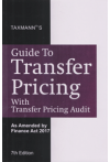 Guide to TRANSFER PRICING (With Transfer Pricing Audit) (As Amended by the Finance Act 2017)