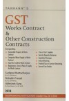 GST Works Contract and Other Construction Contracts - Incorporating Notifications Issued till 25-1-2018