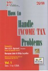 How to Handle Income Tax Problems (Relevant to Financial Year 2018-19) (Assessment Year 2019-20) (2 Volume Set)