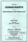 Human Rights under International and Indian Law