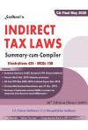 Indirect Tax Laws - Summary-cum-Compiler [Illustrations 435 - MCQs 700] For CA Final May 2020 (Old and New Scheme) As per Revised Syllabus