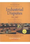 Commentaries on Industrial Disputes Act, 1947 With Kerala Rules, Notifications and Allied Laws