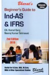 Beginner's Guide to Ind - AS & IFRS with Practical Illusstrations (Useful for B.com, BBA, M.Com, MBA & Other Specialised Studies)