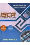 Information System Control and Audit (ISCA) - A Complete Reference [Includes Review Questions with Hints - Includes Solved Case Studies]