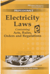 Electricity Laws (Containing Acts, Rules, Orders and Regulations)
