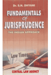 FUNDAMENTALS of JURISPRUDENCE - THE INDIAN APPROACH