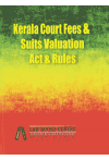 Kerala Court Fees and Suits Valuation Act & Rules