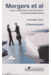 Mergers et al (Issues, Implications and Case Law in Corporate Restructuring)