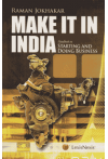Make It In India (Hand book on Starting And Doing Business)