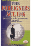 The Foreigners Act, 1946 (as amended by Act no 16 of 2004) (along with Allied Acts and Rules) (New Edition)