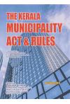 The Kerala Municipality Act and Rules