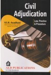 Civil Adjudication Law, Practice and Procedure
