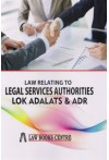 Law Relating to Legal Services Authorities LOK ADALATS and ADR