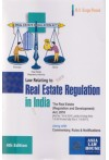 Law Relating to Real Estate Regulation in India (The Real Estate (Regulation and Development) Act, 2016) (Along with Commentary, Rules & Notifications)