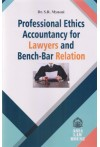 Professional Ethics Accountancy for Lawyers and Bench-Bar Relation