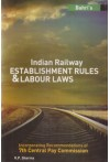 Bahri's Indian Railway Establishment Rules and Labour Laws (Incorporating Recommendations of 7th Central Pay Commission)