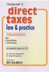 Direct Taxes Law and Practice with Case Studies, Tax Planning (As Amended by Finance Act 2017) Asst. Years 2017-18 & 2018-19 (Professional Edition)