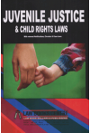 Juvenile Justice and Child Rights Laws (with relevant Notifications, Circulars & Case Laws)