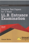LL.B. Entrance Examination (Practice Test Papers for 3 Years)