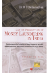 Law on Prevention of Money Laundering in India (Commentary on the Prevention of Money-laundering Act, 2002 related regulations, international conventions and allied statutes)