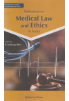 A Practitioner's guide to contemporary issues Reflections on Medical Law and Ethics in India