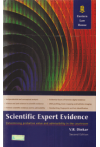 Scientific Expert Evidence (Determining probative value and admissibility in the courtroom)