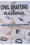 Civil Drafting and Pleadings with Model Forms (Throughly revised and modified) (Day-to-day use for Courts in Kerala)