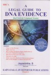 BBC's A Legal Guide to DNA Evidence [In Civil and Criminal Trials] - Including The DNA Based Technology (Use and Regulation) Bill, 2017