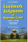 Landmark Judgments of Supreme Court [1950 - 2018] Annotated together with Precedents