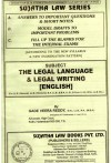 The Legal Language and Legal Writing [English] (For LL.B. (General) LL.B. (Honours), B.A. LL.B., B.B.A. LL.B., B.Com. LL.B., B.Sc. LL.B. Etc.)