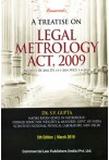 A Treatise on Legal Metrology Act, 2009 [Act No. 1 of 2010, dt. 13-1-2010, w.e.f. 1-4-2011]