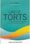 Law of Torts (With Consumer Protection Act and Motor Vehicles Act)