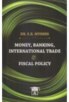 Money, Banking, International Trade and Fiscal Policy