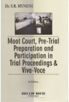Moot Court, Pre - Trail Preparation and Trail  Proceedings and Viva - Voce
