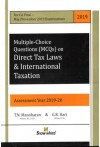 Multiple-Choice Questions (MCQs) on Direct Tax Laws and International Taxation [For CA Final - May/November 2019 Examinations] Assessment Year 2019-20
