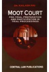 MOOT COURT - Pre-Trial Preparations and Participation in Trial Proceedings