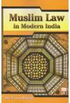 Muslim Law in Modern India