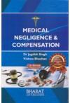 Medical Negligence and Compensation (With Update Containing 300 New Cases)