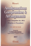 Amalgamations Compromises & Arrangements (Under Companies Act, 2013) (Practice & Procedure)