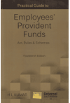 Practical Guide to Employees' Provident Funds Act, Rules and Schemes