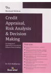 Credit Appraisal, Risk Analysis and Decision Making