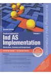Practical approach to Ind AS Implementation (Illustrations, Summary and Comparisons) (Amendments to Ind AS (2016 & 2017) by MCA) (2 Volume Set)