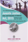 Juvenile Justice (Care and Protection of Children) Act, 2015 (Along with Rules, 2016 & Adoption Regulations, 2017)
