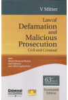 Law of Defamation and Malicious Prosecution (Civil and Criminal) (with Model Forms of Plaints and Defences and Allied Legislations)
