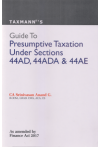 Guide to Presumptive Taxation Under Sections 44AD, 44ADA & 44AE (As amended by Finance Act 2017)
