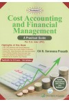 Cost Accounting and Financial Management A Practical Guide (For C.A. Inter (IPC) (Solved Illustrations and Theory Qns Reference) (Applicable for CA Exams - Old Syllabus)
