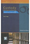 Custody Jurisprudence - Under Criminal Justice Administration